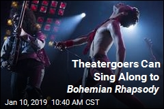 Coming Tomorrow: Sing-Along Version of Bohemian Rhapsody