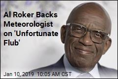 Al Roker Backs Meteorologist Who Used Slur