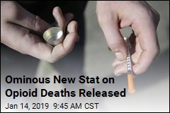 Ominous New Stat on Opioid Deaths Released