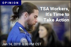 TSA Workers, It's Time to Take Action