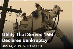 California's Biggest Utility Declares Bankruptcy