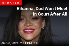 Rihanna Sues Dad Over Name