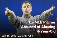 Ex-MLB Pitcher Accused of Abusing 4-Year-Old