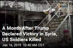 A Month After Trump Declared Victory in Syria, US Soldiers Killed