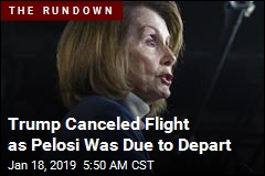 Pelosi Flight Cancellation Called 'Unbelievably Petty'