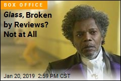 Bad Reviews, Low Cinema Score? Glass Doesn't Care