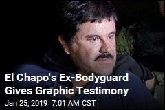 El Chapo's Ex-Bodyguard Gives Graphic Testimony