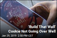 Some Aren't Sweet on Bakery's 'Build That Wall' Cookie