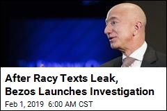 After Racy Texts Leaked, Bezos Launches Investigation