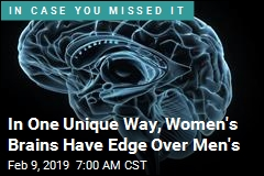 Women's Brains May Have Unique Edge Over Men's