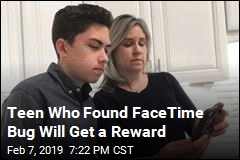 Teen Who Found FaceTime Bug Will Get a Reward