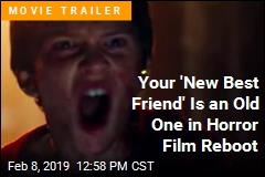 Your 'New Best Friend' Is an Old One in Horror Film Reboot