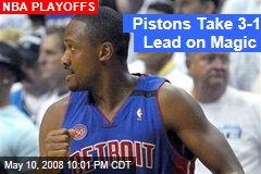 Pistons Take 3-1 Lead on Magic