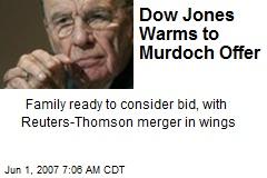 Dow Jones Warms to Murdoch Offer