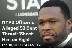 NYPD Officer's Alleged 50 Cent Threat: 'Shoot Him on Sight'
