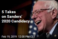 5 Takes on Sanders' 2020 Candidacy