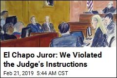 Judge's Instructions Were Ignored, El Chapo Juror Says
