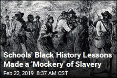 Schools Backtrack After Kids Told to Act as Slaves