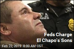 Feds Charge El Chapo's Sons