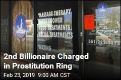 2nd Billionaire Charged in Prostitution Ring