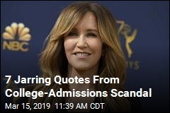 7 Jarring Quotes From College-Admissions Scandal