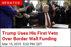 Trump Uses His First Veto Over Border Wall Funding