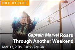 Captain Marvel Roars Through Another Weekend