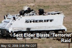 Sect Elder Blasts 'Terrorist' Raid