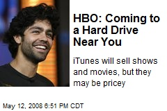 HBO: Coming to a Hard Drive Near You