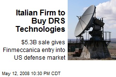 Italian Firm to Buy DRS Technologies