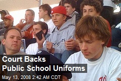 Court Backs Public School Uniforms
