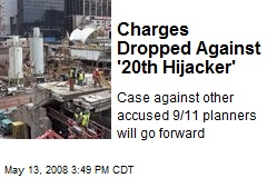 Charges Dropped Against '20th Hijacker'