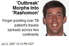 'Outbreak' Morphs Into 'Rashomon'