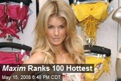 Maxim Ranks 100 Hottest