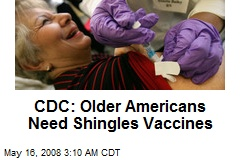 CDC: Older Americans Need Shingles Vaccines