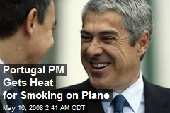Portugal PM Gets Heat for Smoking on Plane