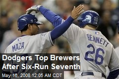 Dodgers Top Brewers After Six-Run Seventh