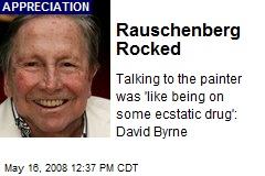 Rauschenberg Rocked