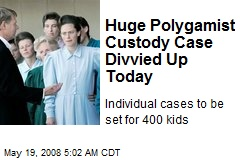 Huge Polygamist Custody Case Divvied Up Today