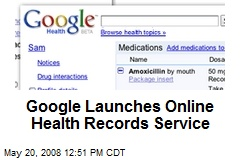 Google Launches Online Health Records Service