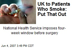 UK to Patients Who Smoke: Put That Out