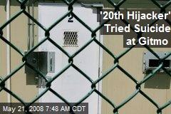 '20th Hijacker' Tried Suicide at Gitmo