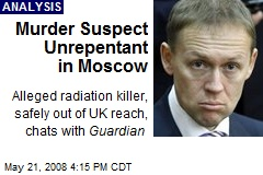 Murder Suspect Unrepentant in Moscow