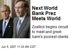Next World Bank Prez Meets World