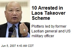 10 Arrested in Laos Takeover Scheme