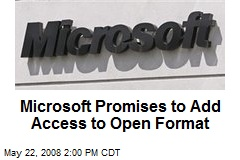 Microsoft Promises to Add Access to Open Format