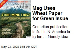 Mag Uses Wheat Paper for Green Issue