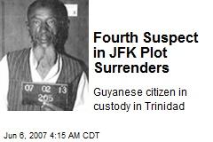 Fourth Suspect in JFK Plot Surrenders