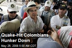Quake-Hit Colombians Hunker Down