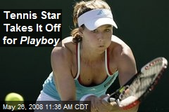 Tennis Star Takes It Off for Playboy